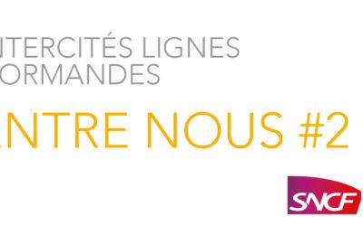 """Edition n°2 """"Intercités lignes normandes, Entre Nous"""""""