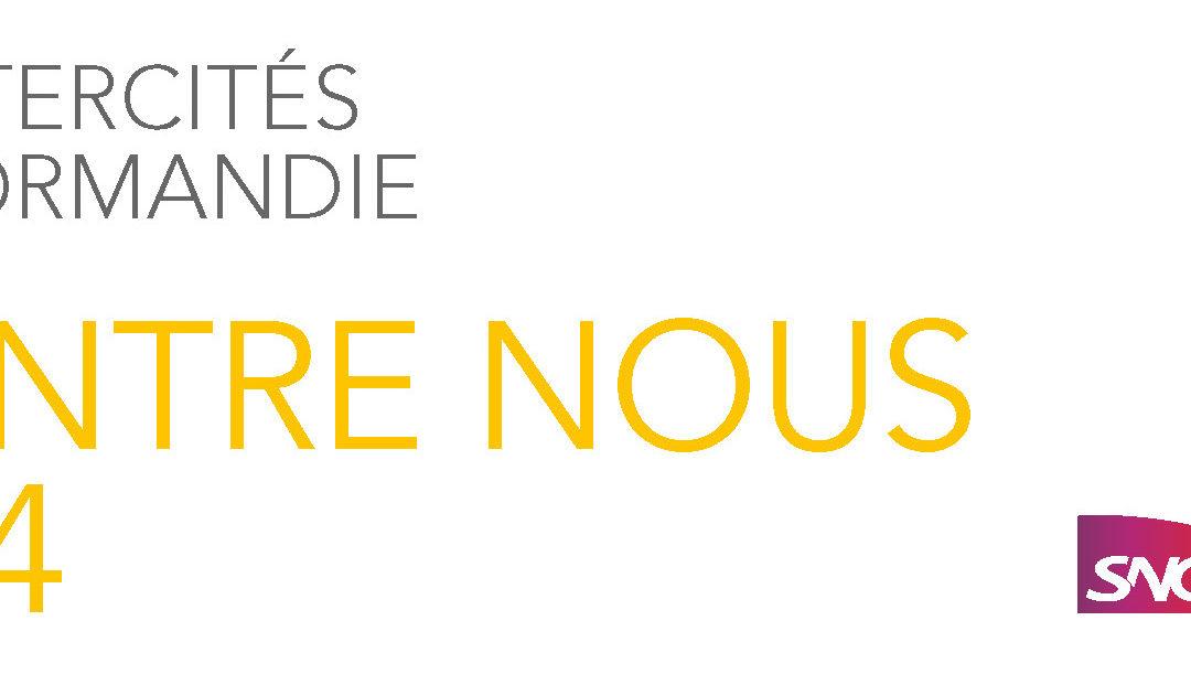 """Edition n°4 """"Intercités lignes normandes, Entre Nous"""""""